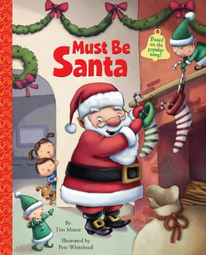 Must Be Santa (Big Little Golden Book)