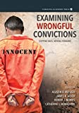 img - for Examining Wrongful Convictions: Stepping Back, Moving Forward Paperback July 16, 2014 book / textbook / text book