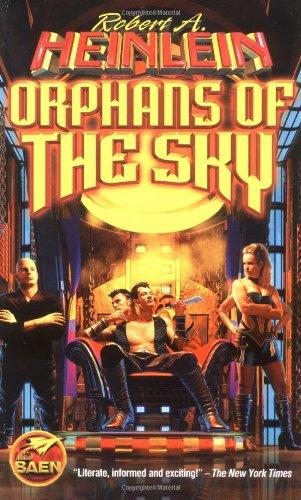 Orphans of the Sky P3344, Heinlein, Robert A