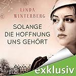 Solange die Hoffnung uns gehört | Linda Winterberg