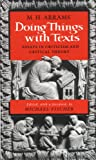 img - for Doing Things With Texts: Essays in Criticism and Critical Theory book / textbook / text book
