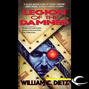 Legion of the Damned: Legion of the Damned, Book 1 | [William C. Dietz]