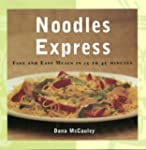 Noodles Express: Fast And Easy Meals...