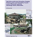 A Case of Mhaswandi: Agriculture Market Price Fluctuations, Changing Livestock Systems and Vulnerability Connect...