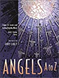 Angels A to Z Hb (Angel Encyclopedia) (0787604895) by James R. Lewis