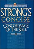 The New Strong's Concise Concordance of the Bible (0785211667) by Strong, James