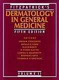 Fitzpatricks Dermatology in General Medicine, Vol. 2