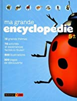 Ma grande encyclopédie 5+
