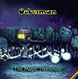The Magic Treehouse - Ooberman