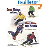 Good Things to Know . . . About Gliding on Snow