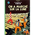 AVENTURES DE TINTIN (LES) T.17 : ON A MARCH� SUR LA LUNE