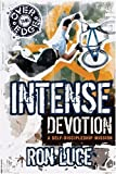 Intense Devotion (Over the Edge) (0781444152) by Luce, Ron