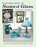 Introduction to Stained Glass: A Step-by-Step Teaching Manual