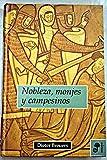 img - for Nobleza, monjes y campesinos : una divertida historia de la Edad Media book / textbook / text book