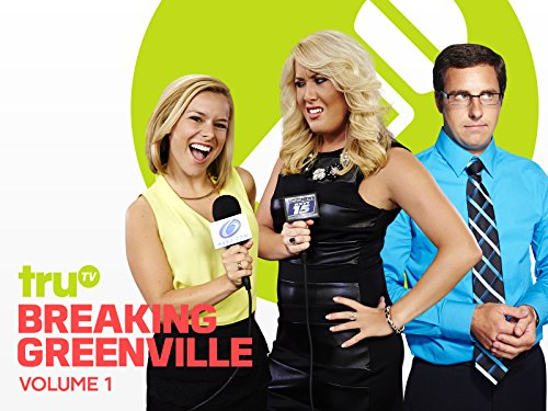 Breaking Greenville Season 1