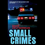 Small Crimes | [Dave Zeltserman]