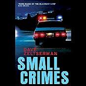 Small Crimes | [Dave Zeltserman]