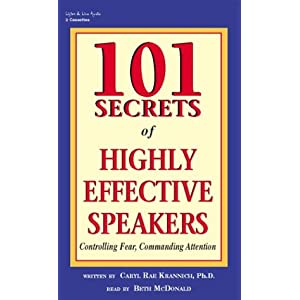 101 Secrets of Highly Effective Speakers  Controlling Fear, Commanding Attention