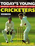 Todays Young Cricketers (Quiller Young Player Series)