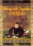 Tokugawa Ieyasu: Shogun