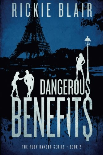 Dangerous Benefits: The Ruby Danger Series, Book 2: Volume 2