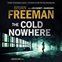 The Cold Nowhere: Jonathan Stride, Book 6 Audiobook by Brian Freeman Narrated by Joe Barrett