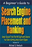 img - for A Beginner's Guide to Search Engine Placement and Ranking book / textbook / text book