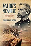 img - for Valor's Measure: Based on the heroic Civil War career of Joshua L. Chamberlain book / textbook / text book