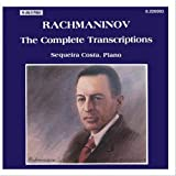 Rachmaninov: The Complete Transcriptions