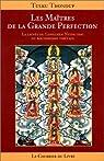 Les Ma�tres de la grande perfection : La Lign�e du longchen nyingthig du bouddhisme tib�tain par Thondup