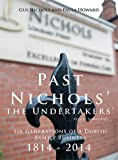 img - for Past Nichols the Undertakers - Six Generations of a Dublin Family Business, 1814-2014 book / textbook / text book