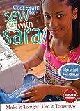 Cool Stuff to Sew with Sara DVD: Make it Tonight, Use it Tomorrow