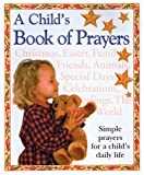 img - for A Child's Book of Prayers book / textbook / text book