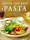 Quick and Easy Pasta: Fabulous Fast Food Italian Style (1840382341) by Fraser, Linda