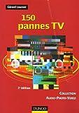 echange, troc Gérard Laurent - 150 Pannes TV