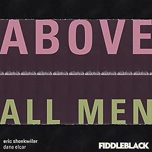 Above All Men Audiobook