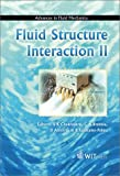 img - for Fluid Structure Interaction II (Advances in Fluid Mechanics) book / textbook / text book