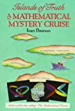 Islands of Truth : A Mathematical Mystery Cruise (0716721481) by Peterson, Ivars