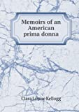img - for Memoirs of an American Prima Donna book / textbook / text book