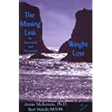 The Missing Link to Successful Weight Loss (Book and hypnosis cd) ~ Annie McKenzie Ph.D.