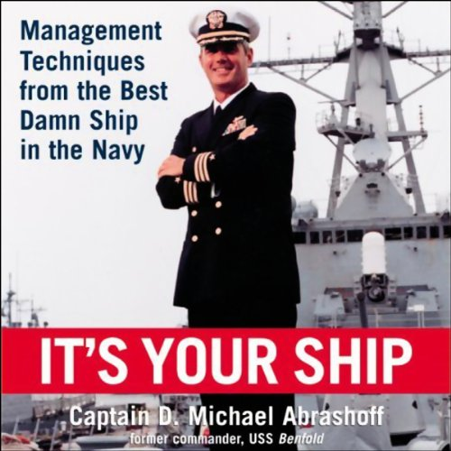 its your ship It was founded on the success story of uss benfold as chronicled in his best-selling business book it's your ship under the leadership of captain mike abrashoff, uss benfold, an underperforming naval war ship, became the best ship in the pacific fleet within 12 months.