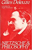 Nietzsche and Philosophy (0485120534) by Deleuze, Gilles