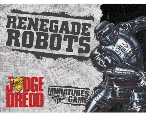 Judge Dredd Renegade Robots