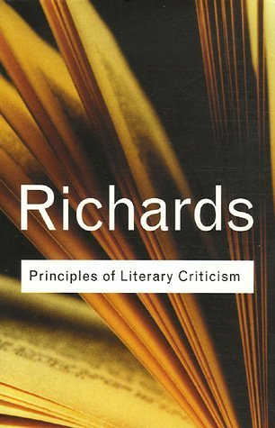 Principles of Literary Criticism (Routledge Classics), I. A. Richards