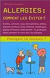 echange, troc Catherine Quequet - Allergies : Comment les éviter ?