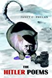 The Hitler Poems (1413496970) by Janet C. Phelan