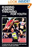Running, jumping, throwing, for youth...