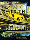 Inherit the Earth (0312864930) by Stableford, Brian