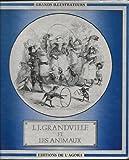 J.J. Grandville et les animaux (Grands illustrateurs) (French Edition) (2830400895) by Grandville, J. J