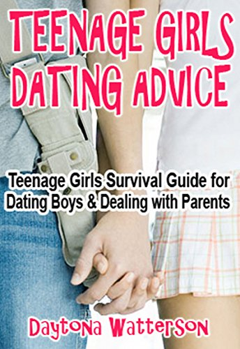 Dating advice for christian teenage girls